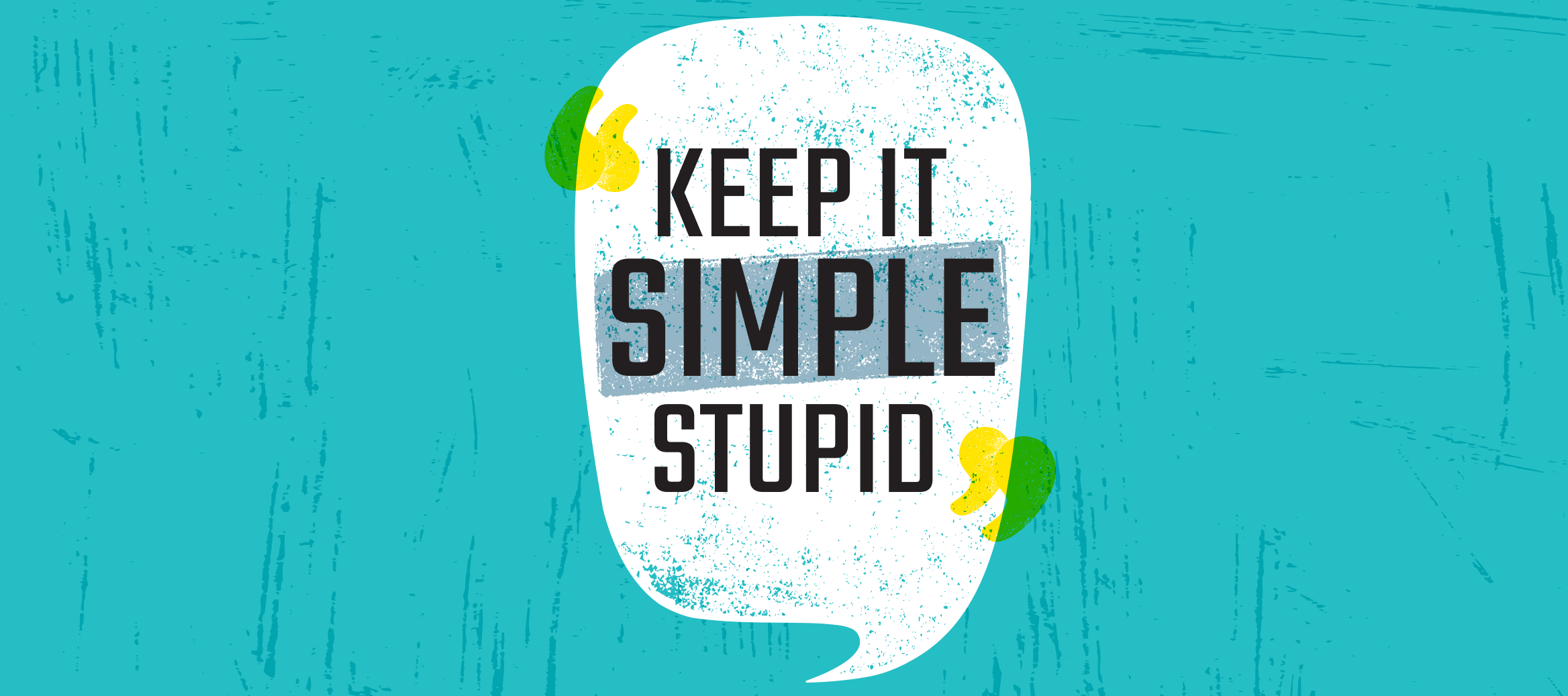 Keep it simple stupid graphic