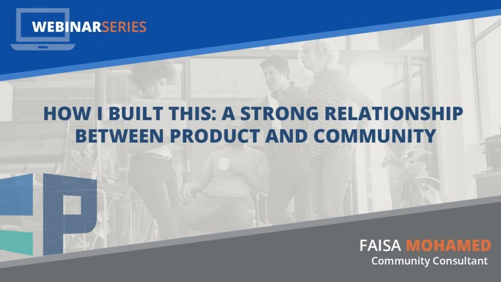 Strong Relationship Between Product and Community